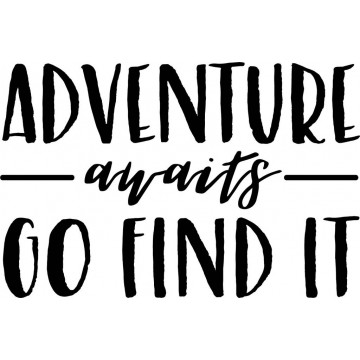 Adventure Waits, Go Find It-tarra