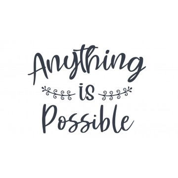 Anything Is Possible -tarra
