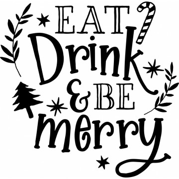Eat Drink And Be Merry 2