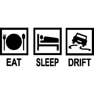 Eat Sleep Drift -tarra