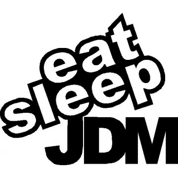 Eat Sleep JDM-tarra