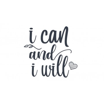 I Can And I Will -tarra