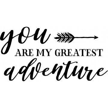 You Are My Greatest Adventure-tarra