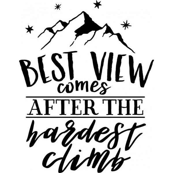Best View Comes After The Hardest Climb-tarra