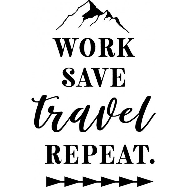 Work, Save, Travel, Repeat-tarra